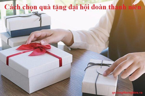 cách chọn quà tặng đại hội đoàn thanh niên